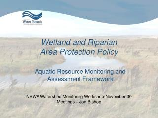 Wetland and Riparian  Area Protection Policy