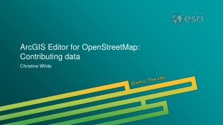 ArcGIS Editor for OpenStreetMap: Contributing data