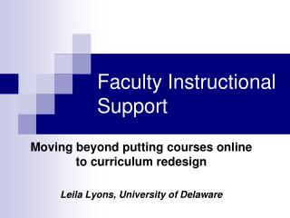 Faculty Instructional Support