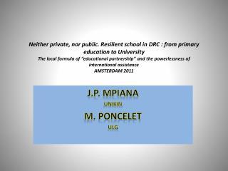 J.P. Mpiana UNIKIN M. Poncelet ULg