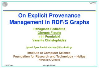 On Explicit Provenance Management in RDF/S Graphs