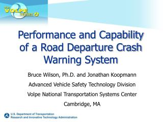 Performance and Capability of a Road Departure Crash Warning System