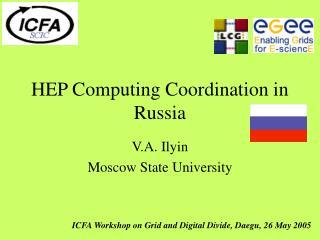 HEP Computing Coordination in Russia