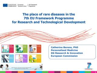 Catherine Berens, PhD Personalised Medicine  DG Research & Innovation European Commission