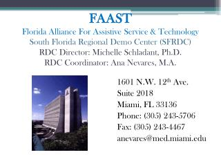 1601 N.W. 12 th  Ave. Suite 2018 Miami, FL 33136 Phone: (305) 243-5706 Fax: (305) 243-4467