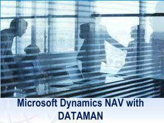 Microsoft Dynamics NAV with DATAMAN