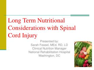Long Term Nutritional Considerations with Spinal Cord Injury