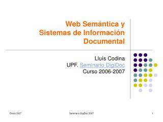 Web Sem�ntica y  Sistemas de Informaci�n  Documental
