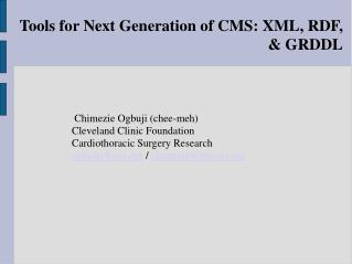 Tools for Next Generation of CMS: XML, RDF, & GRDDL