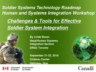 Challenges & Tools for Effective Soldier System Integration