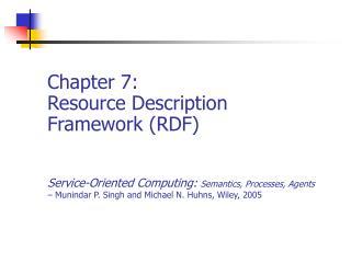 Chapter 7: Resource Description Framework (RDF)
