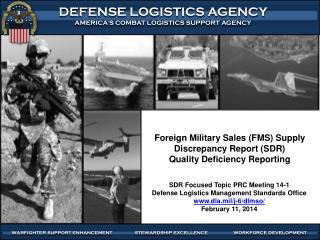 Foreign Military Sales (FMS) Supply Discrepancy Report (SDR)  Quality Deficiency Reporting