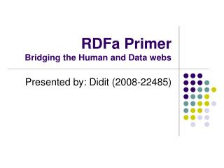 RDFa Primer Bridging the Human and Data webs