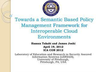 Towards a Semantic Based Policy Management Framework for Interoperable Cloud Environments