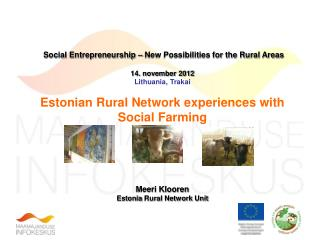 Social Entrepreneurship – New Possibilities for the Rural Areas 14. november 2012