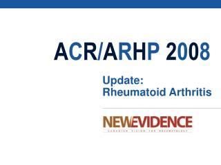 Update: Rheumatoid Arthritis