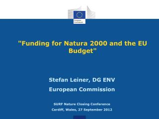 """Funding for Natura 2000 and the EU Budget"""