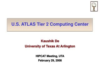 U.S. ATLAS Tier 2 Computing Center
