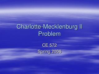 Charlotte-Mecklenburg Il Problem