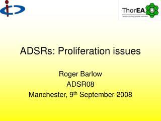 ADSRs: Proliferation issues