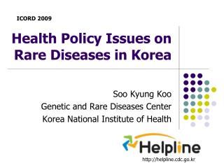 Health Policy Issues on Rare Diseases in Korea