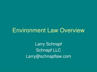 Environment Law Overview