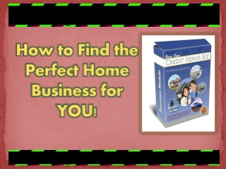 How to Find the Perfect Home Business for You!
