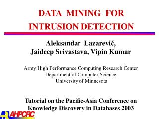 intrusion detection data mining thesis Applied research on data mining algorithm in network intrusion detection ming xue changchun institute of technology changchun,130012,china limning@sinacom.