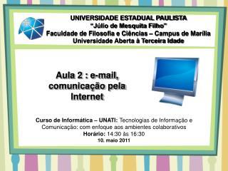 Aula  2 : e-mail, comunica��o pela Internet