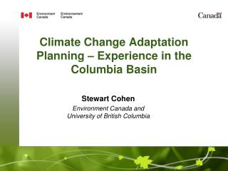 Climate Change Adaptation Planning – Experience in the Columbia Basin