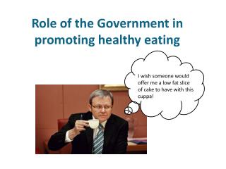 Role of the Government in promoting healthy eating