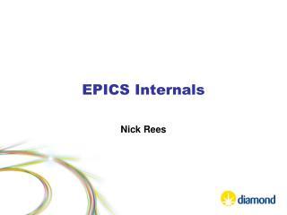 EPICS Internals