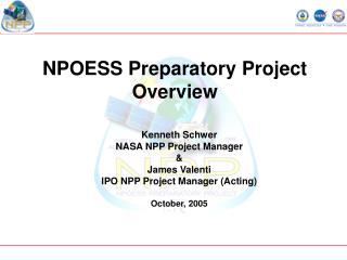 NPOESS Preparatory Project  Overview