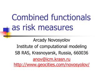 Combined functionals as risk measures