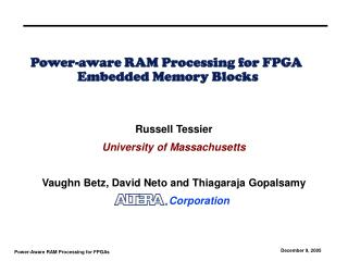 Power-aware RAM Processing for FPGA  Embedded Memory Blocks