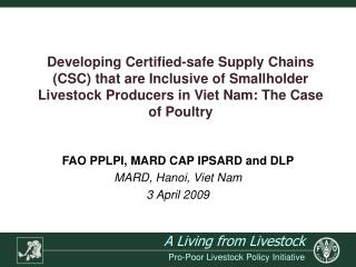 FAO PPLPI, MARD CAP IPSARD and DLP MARD, Hanoi, Viet Nam 3 April 2009