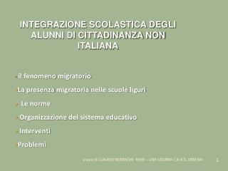 INTEGRAZIONE SCOLASTICA DEGLI  ALUNNI DI CITTADINANZA NON ITALIANA il fenomeno migratorio