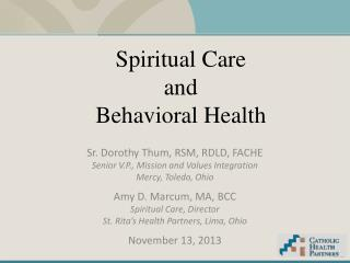 Spiritual Care  and  Behavioral Health