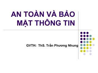 AN TOÀN VÀ BẢO MẬT THÔNG TIN