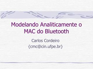 Modelando Analiticamente o MAC do Bluetooth