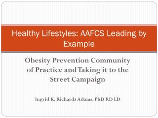 Healthy Lifestyles: AAFCS Leading by Example