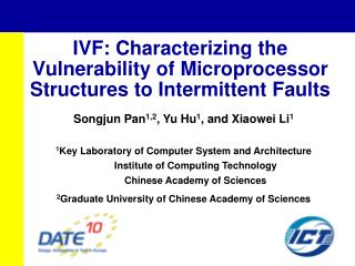 IVF: Characterizing the  Vulnerability of Microprocessor Structures to Intermittent Faults