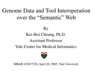 "Genome Data and Tool Interoperation over the ""Semantic"" Web"