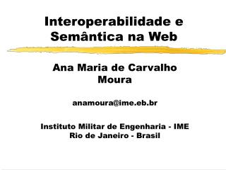 Interoperabilidade e Semântica na Web