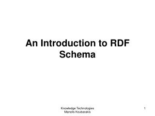 An Introduction to RDF Schema