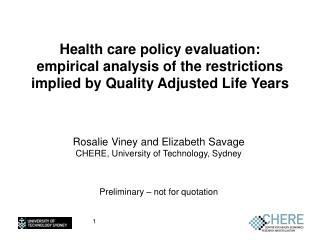 Rosalie Viney and Elizabeth Savage CHERE, University of Technology, Sydney