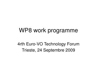 WP8 work programme
