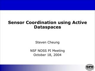 Sensor Coordination using Active Dataspaces