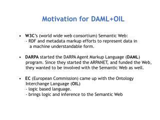 Motivation for DAML+OIL