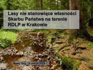 Lasy nie stanowiące własności  Skarbu Państwa na terenie     RDLP w Krakowie